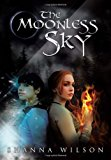 Moonless Sky  N/A 9781483637631 Front Cover