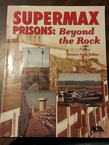 Supermax Prisons : Beyond the Rock  2002 edition cover