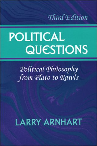 Political Questions Political Philosophy from Plato to Rawls 3rd 2003 9781577662631 Front Cover