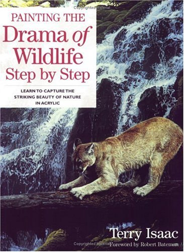 Painting the Drama of Wildlife Step by Step   2002 edition cover
