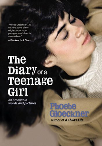 Diary of a Teenage Girl An Account in Words and Pictures  2002 edition cover