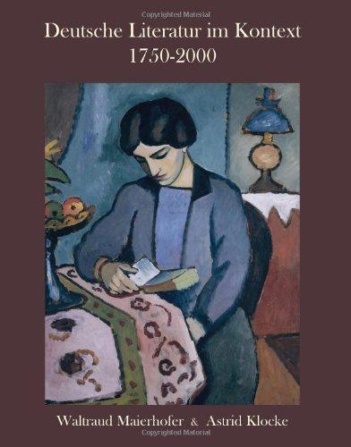 Deutsche Literatur Im Kontext, 1750-2000   2008 edition cover