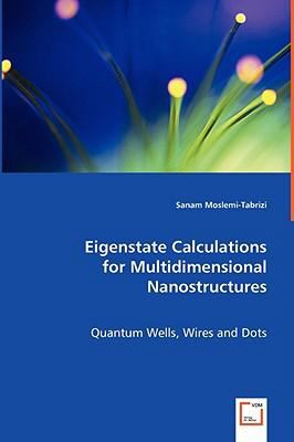 Eigenstate Calculations for Multidimensional Nanostructures:   2008 edition cover