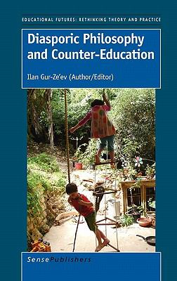 Diasporic Philosophy and Counter-Education N/A edition cover