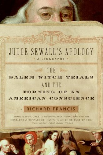 Judge Sewall's Apology The Salem Witch Trials and the Forming of an American Conscience N/A 9780007163632 Front Cover