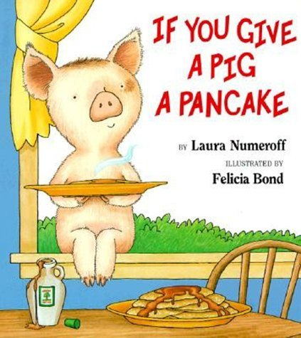 If You Give a Pig a Pancake  N/A 9780064436632 Front Cover