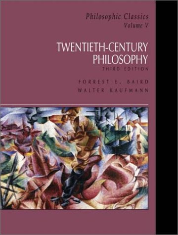 Philosophic Classics 20th Century Philosophy 3rd 2002 edition cover