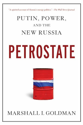 Petrostate Putin, Power, and the New Russia  2010 edition cover