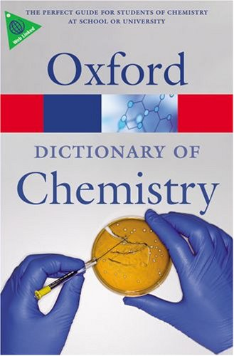 Oxford Dictionary of Chemistry  6th 2008 edition cover