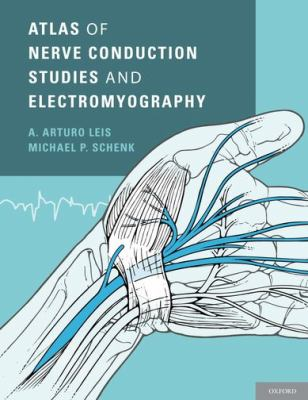 Atlas of Nerve Conduction Studies and Electromyography  2nd 2012 edition cover