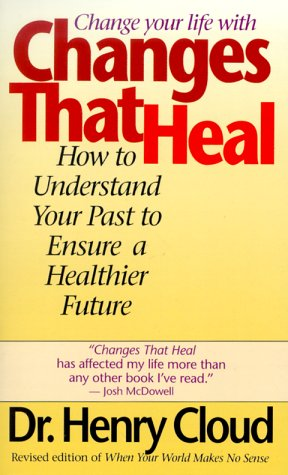 Changes That Heal The Four Shifts That Make Everything Better... and That Anyone Can Do  1997 edition cover