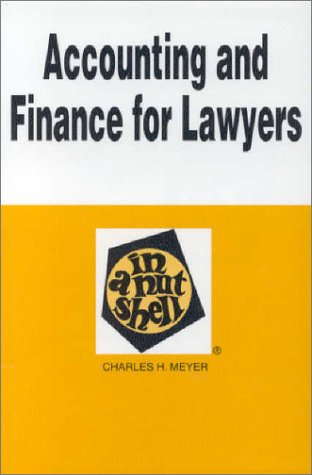 Accounting and Finance for Lawyers in a Nutshell 1st 1997 9780314047632 Front Cover