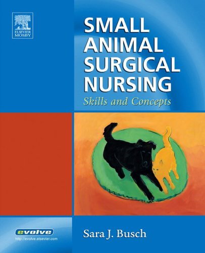 Small Animal Surgical Nursing Skills and Concepts  2005 edition cover