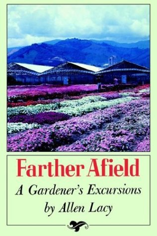 Farther Afield A Gardener's Excursions N/A edition cover