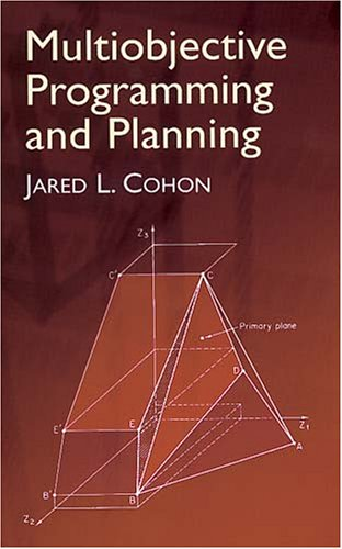 Multiobjective Programming and Planning   2004 (Unabridged) 9780486432632 Front Cover