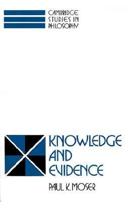 Knowledge and Evidence  N/A 9780521423632 Front Cover