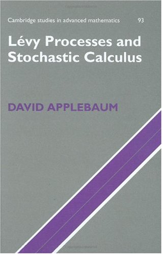 Levy Processes and Stochastic Calculus   2004 9780521832632 Front Cover