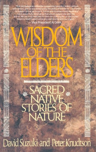 Wisdom of the Elders Sacred Native Stories of Nature N/A 9780553372632 Front Cover