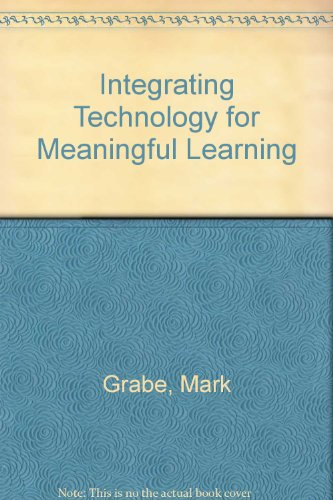 Integrating Technology and Knowledge 3rd 2001 9780618233632 Front Cover