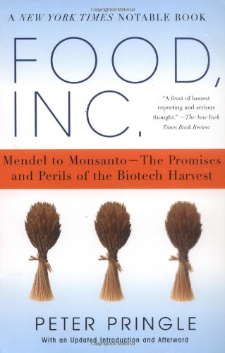 Food, Inc Mendel to Monsanto--The Promises and Perils of the Biotech Harvest  2005 edition cover