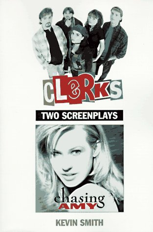 Clerks and Chasing Amy : Two Screenplays N/A edition cover