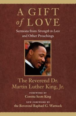 Gift of Love Sermons from Strength to Love and Other Preachings  2012 edition cover