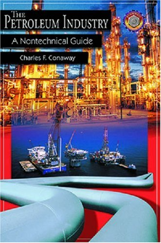 Petroleum Industry A Nontechnical Guide  1999 edition cover
