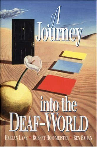Journey into the Deaf-World  2nd 1997 (Revised) edition cover