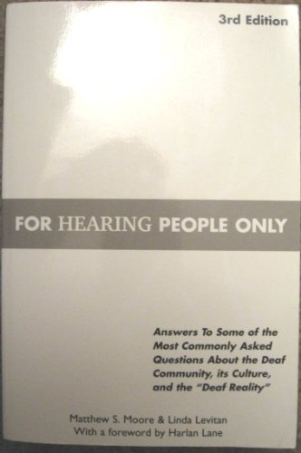 For Hearing People Only  3rd 2003 9780963401632 Front Cover