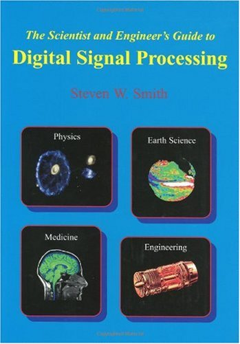 Scientist and Engineer's Guide to Digital Signal Processing 1st 1997 edition cover