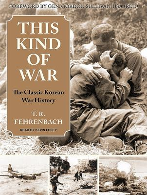 This Kind of War: The Classic Korean War History  2010 9781400118632 Front Cover