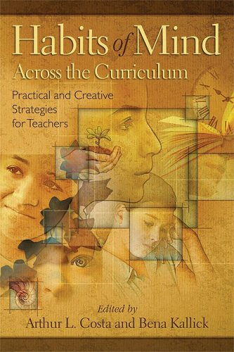 Habits of Mind Across the Curriculum Practical and Creative Strategies for Teachers  2009 edition cover