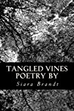 Tangled Vines Poetry  N/A 9781492889632 Front Cover