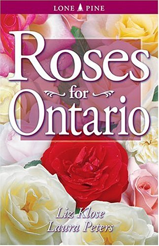 Roses for Ontario   2003 (Revised) 9781551052632 Front Cover