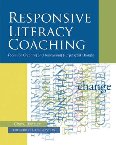 Responsive Literacy Coaching Tools for Creating and Sustaining Purposeful Change  2006 edition cover