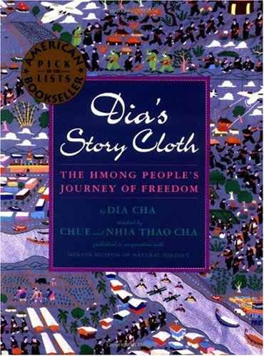 Dia's Story Cloth The Hmong People's Journey of Freedom  1998 edition cover