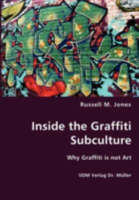 Inside the Graffiti Subculture N/A 9783836436632 Front Cover