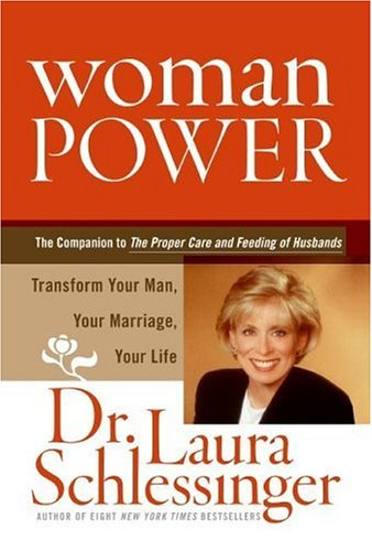 Woman Power Transform Your Man, Your Marriage, Your Life N/A edition cover