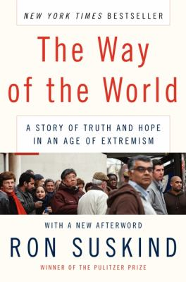 Way of the World A Story of Truth and Hope in an Age of Extremism  2009 9780061430633 Front Cover