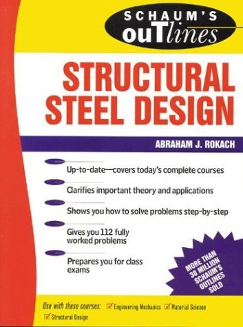 Schaum's Outline of Structural Steel Design   1991 9780070535633 Front Cover