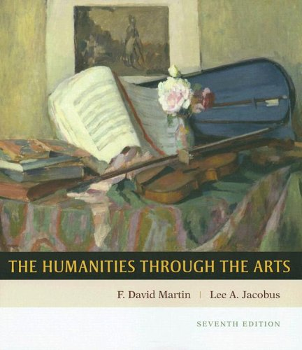 Humanities Through the Arts  7th 2008 edition cover