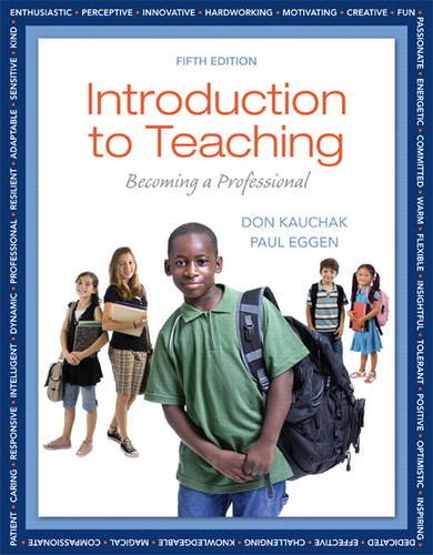 Introduction to Teaching Becoming a Professional 5th 2014 9780132835633 Front Cover