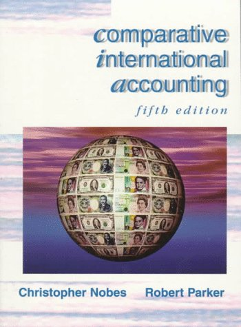 Comparative International Accounting  5th 1998 9780137364633 Front Cover