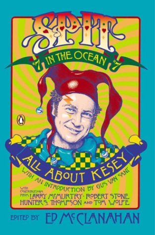 Spit in the Ocean #7 All about Ken Kesey  2003 9780142003633 Front Cover