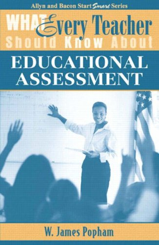 What Every Teacher Should Know about Educational Assessment   2003 9780205380633 Front Cover