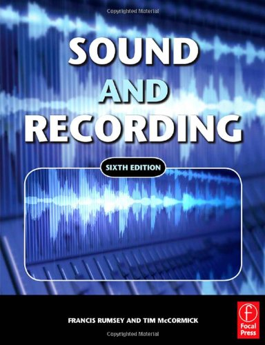 Sound and Recording  6th 2010 (Revised) 9780240521633 Front Cover