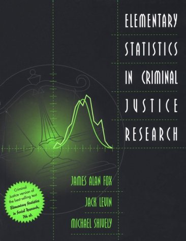 Elementary Statistics in Criminal Justice Research   1999 edition cover