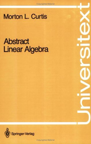 Abstract Linear Algebra   1990 9780387972633 Front Cover