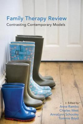 Family Therapy Review Contrasting Contemporary Models  2013 edition cover