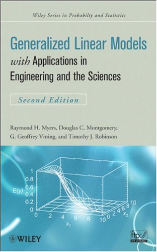 Generalized Linear Models With Applications in Engineering and the Sciences 2nd 2010 edition cover